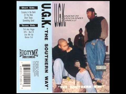 UGK - Tell Me Something Good (Southern Way Version)