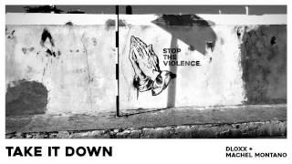 Take It Down (Official Audio) - Dloxx & Machel Montano | Soca 2017