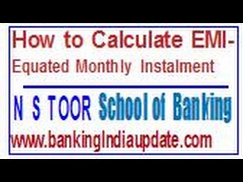 How to Calculate Equated Monthly Instalments (EMI) - YouTube