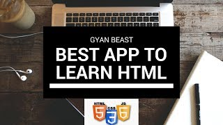 Best app to learn HTML full tutorial | in Hindi  | Gyan Beast |