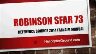 Robinson Helicopters SFAR 73 Video
