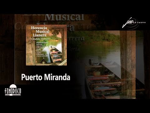 Puerto Miranda - Cándido Herrera (FD) - Instrumental