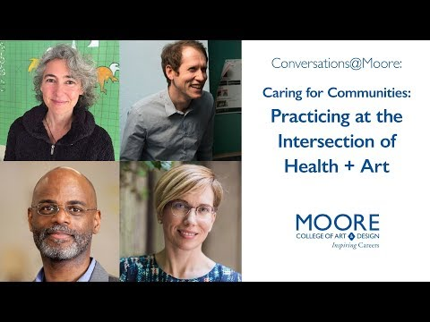 Conversations@Moore: Caring for Communities - Health + Art