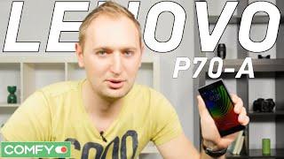 lenovo P70 - нескучный мини-обзор смартфона с потрясающей автономностью - Comfy.ua