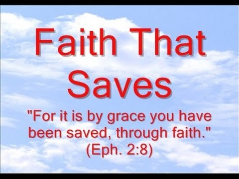 Faith That Saves