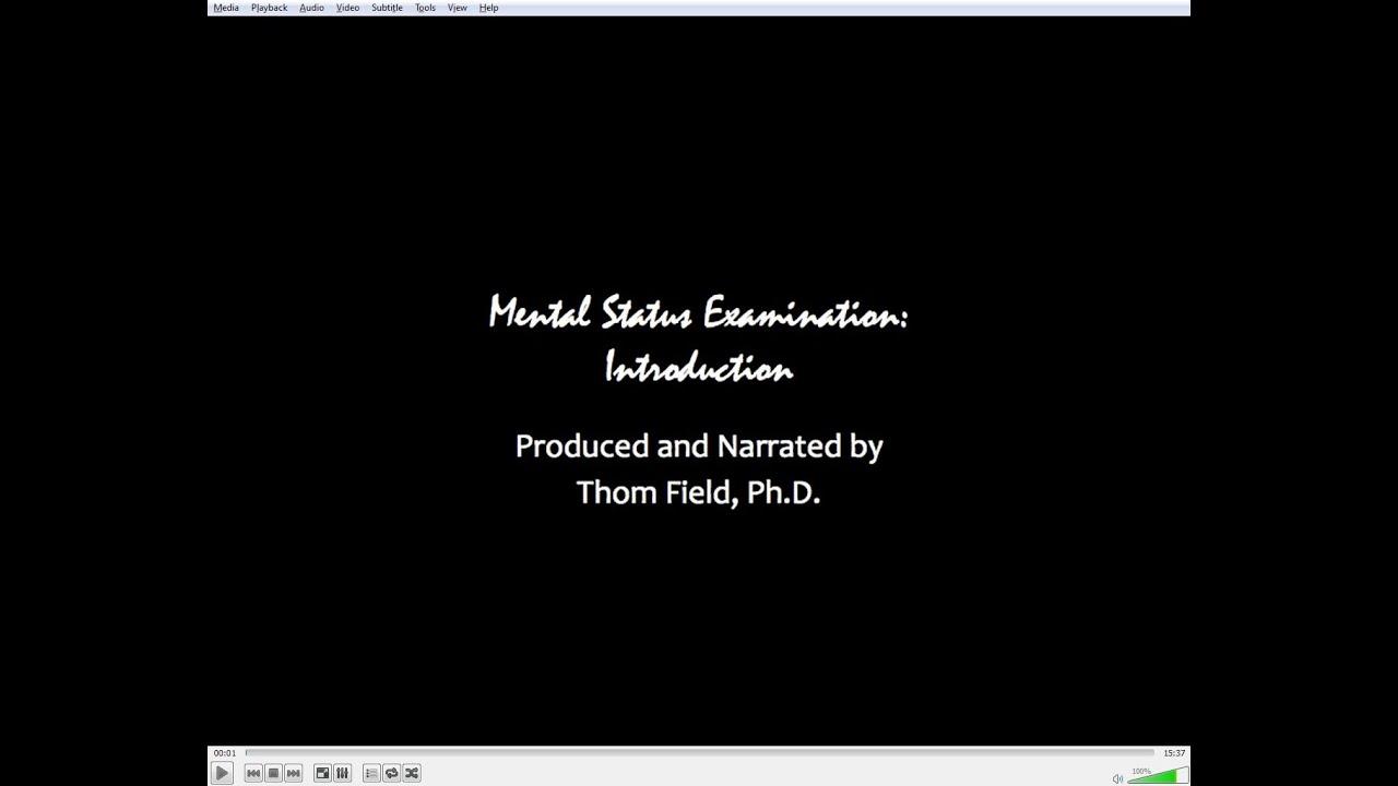 Mental Status Exam Training - Thom Field, PhD, LMHC, LPC