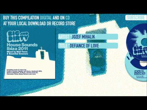 Jozef Mihalik - Defiance of Love (Exclusive Track) [Big & Dirty House Sounds Ibiza 2011 Compilation]