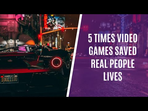 5 Times Video Games Saved Real People Lives