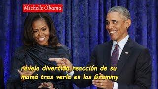 Michelle Obama revela divertida reacción de su mamá tras verla en los Grammy