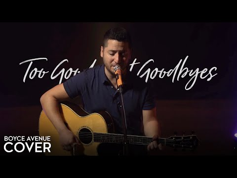 too good at goodbyes - sam smith (boyce avenue acoustic cover) on spotify & itunes