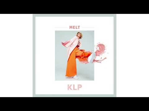 KLP - Melt (Official Audio)
