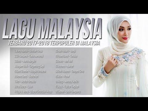 Top Hits Lagu Pop Malaysia Terbaru 2017-2018 [lagu baru 2017 melayu terbaru populer] Best Giler