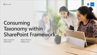 PnP Webcast - Consuming Taxonomy within SharePoint Framework thumbnail