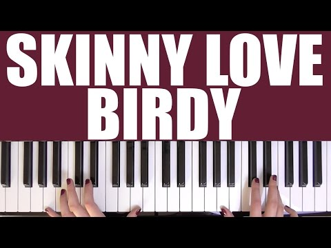 74 Mb Skinny Love Piano Chords Free Download Mp3