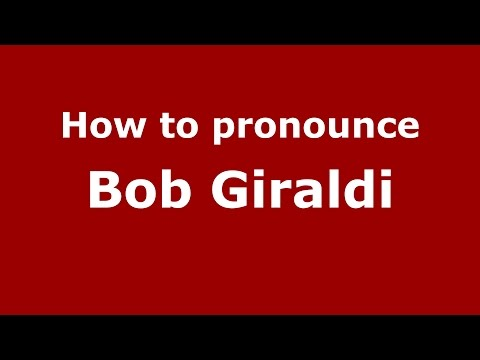 How to pronounce Bob Giraldi (American English/US) - PronounceNames.com