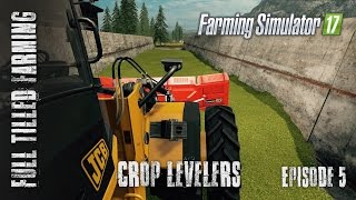 Farming Simulator 17 - Episode 5 - Levelers
