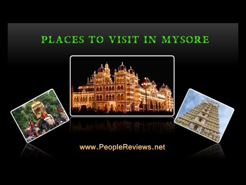 Best Places to Visit in Mysore -- Mysore Travel Guide
