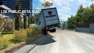 Euro Truck Simulator 2 | 1.26 Public Beta | Bug Buldum!!