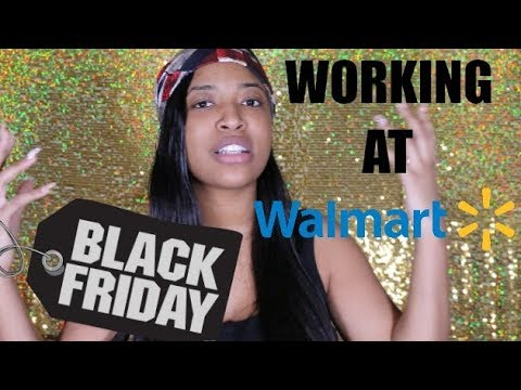 STORY TIME: BLACK FRIDAY AT WALMART !