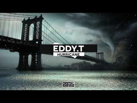 Eddy.T - Hurricane (Original Mix)
