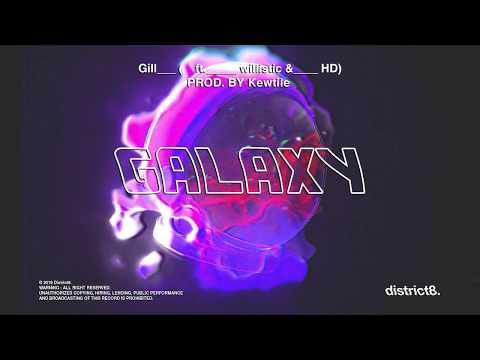 Kewtiie, Gill - GALAXY (ft. willistic & Coldzy)