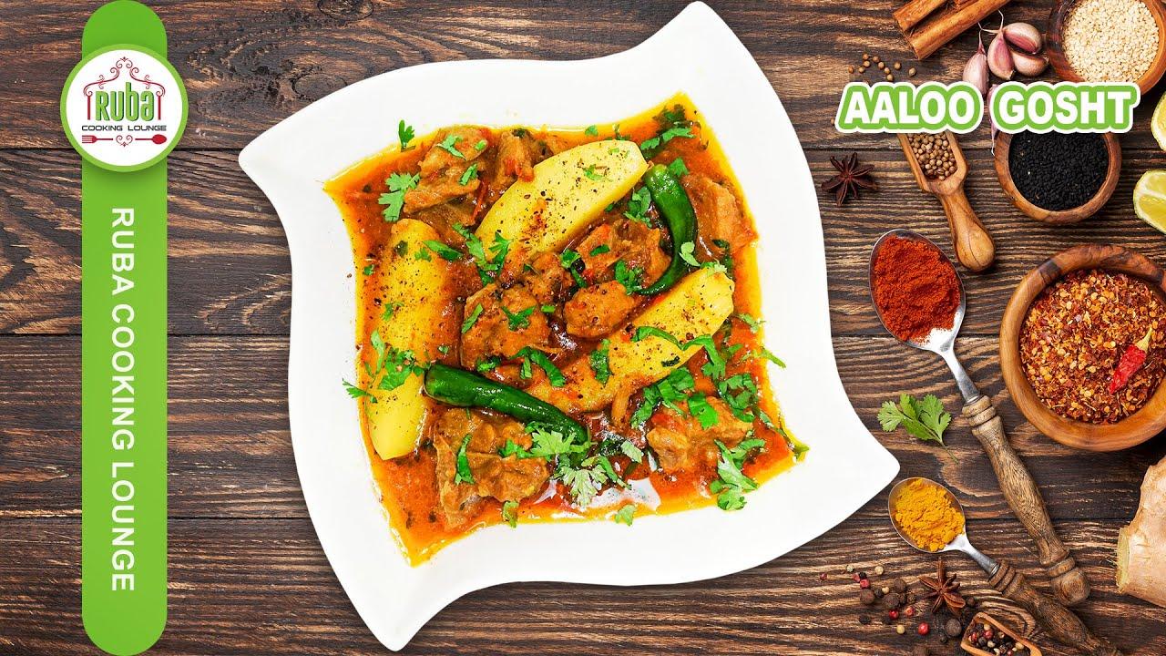 Aaloo Gosht Recipe | Aaloo Gosht Desi & Traditional Recipe by Ruba Cooking Lounge