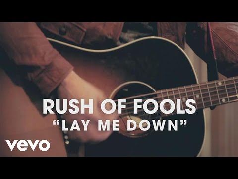 Rush of Fools - Lay Me Down (Official Lyric Video)