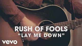 Download Rush of Fools - Lay Me Down (Official Lyric ) MP3 song and Music Video