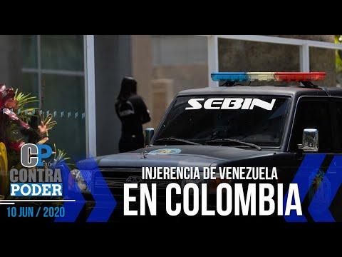 INJERENCIA de Venezuela en COLOMBIA | Contra Poder | José Colina | Esteban Hernández | 1 de 2