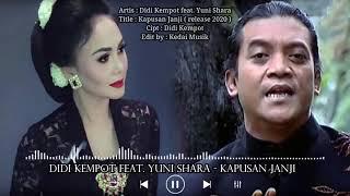 """Gambar cover Didi Kempot Feat Yuni Shara  -  Lirik """"Kapusan Janji"""""""