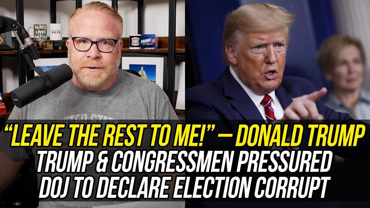 New Docs Reveal Trump & Allies in Congress Conspired to Pressure DOJ to Declare Election Corrupt!