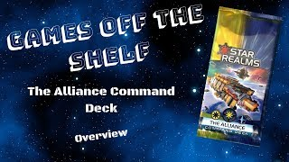 Star Realms: The Alliance Command Deck - Overview