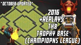 CLASH OF CLANS : EPIC TH8 TROPHY BASE (CHAMPIONS LEAGUE) 2016
