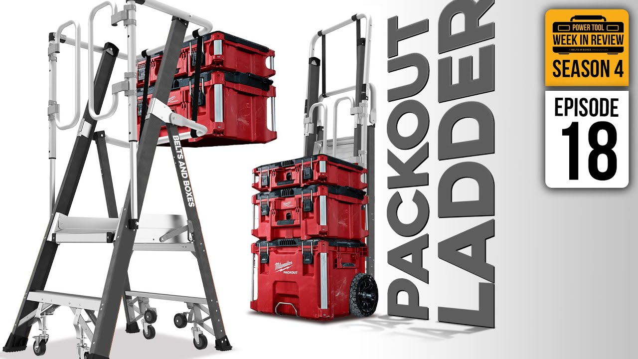 Milwaukee NPS 2021 Sneak Peek with NATE! Want a PACKOUT Ladder? YUP! Power Tool Week In Review S4E18