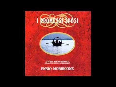 Ennio Morricone: I Promessi Sposi (Addio Monti)