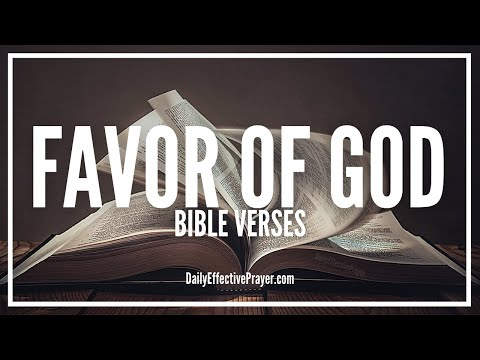 Bible Verses On Favor Of God   Scriptures On Blessed and