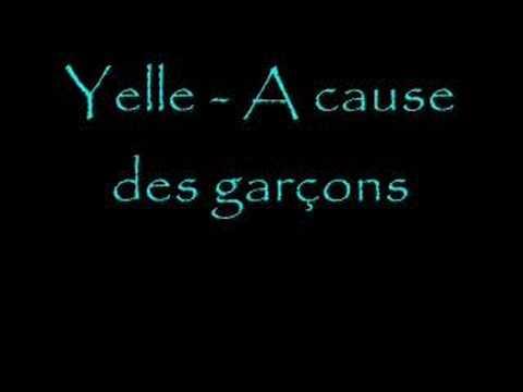 Yelle-A cause des garçons