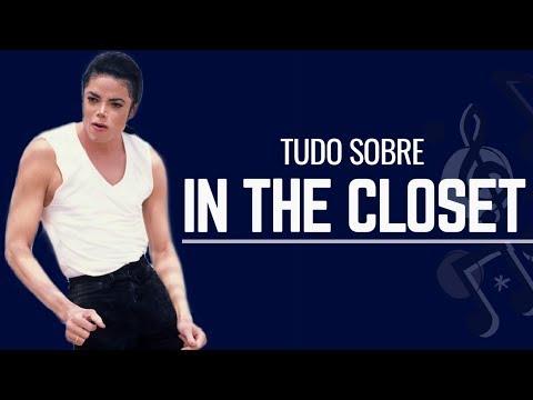 TUDO SOBRE: In The Closet
