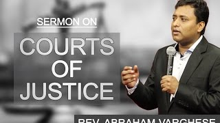 Courts of Justice - Rev. Abraham Varghese