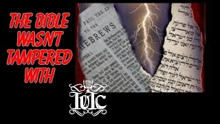 The Israelites:  The Bible Wasn't Tampered With