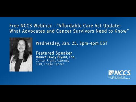 Affordable Care Act Update 1/25/2017: What Advocates and Cancer Survivors Need to Know