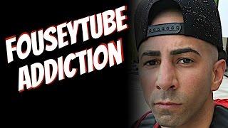 FouseyTUBE ADDICTION