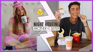 Night Routine : SISTER VS BROTHER