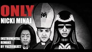 Nicki Minaj  Only feat Drake Lil Wayne amp; Chris Brown (Instrumental Remake)