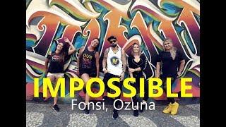 IMPOSSIBLE // Fonsi, Ozuna // Zumba // Coreografia // Cia Art Dance