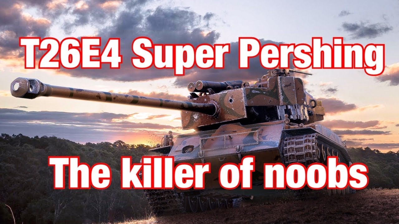T26E4 S.P: the noob killer