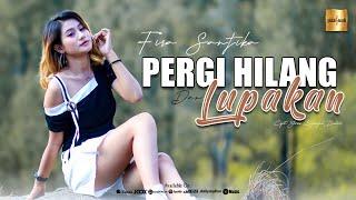 DJ So So Ho Ha Semongko   Fira Santika - Pergi Hilang Dan Lupakan (Official MV)