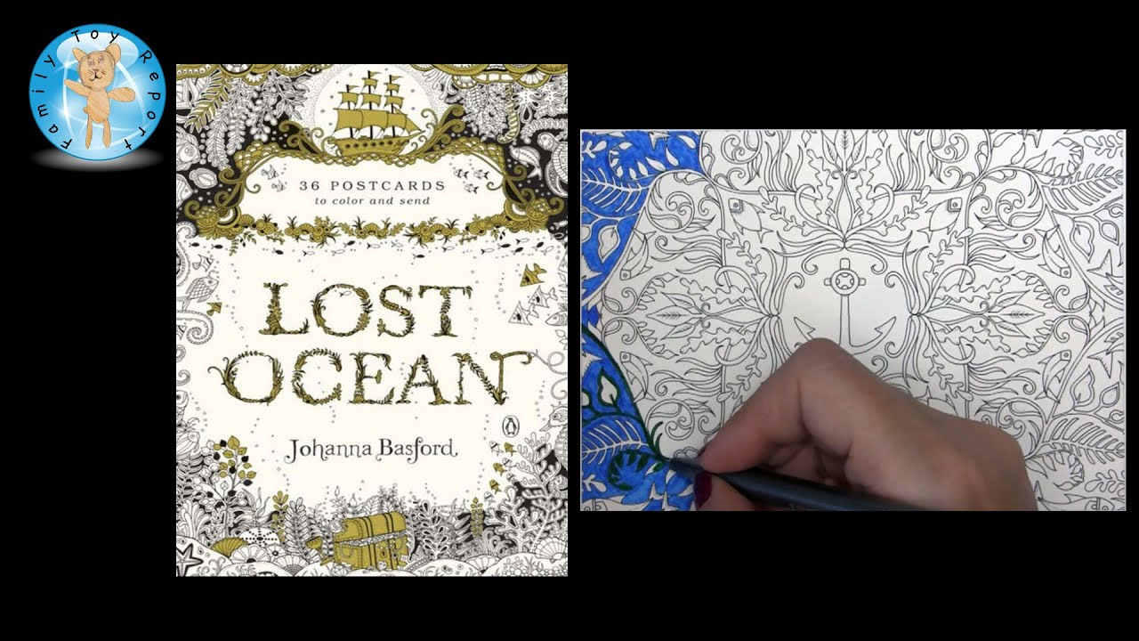 lost ocean by johanna basford adult coloring book postcards anchor family toy report youtube