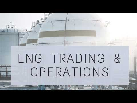 LNG Trading and Operations Course Intro