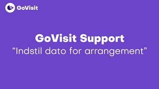 Indstil dato for arrangement - GoVisit Support